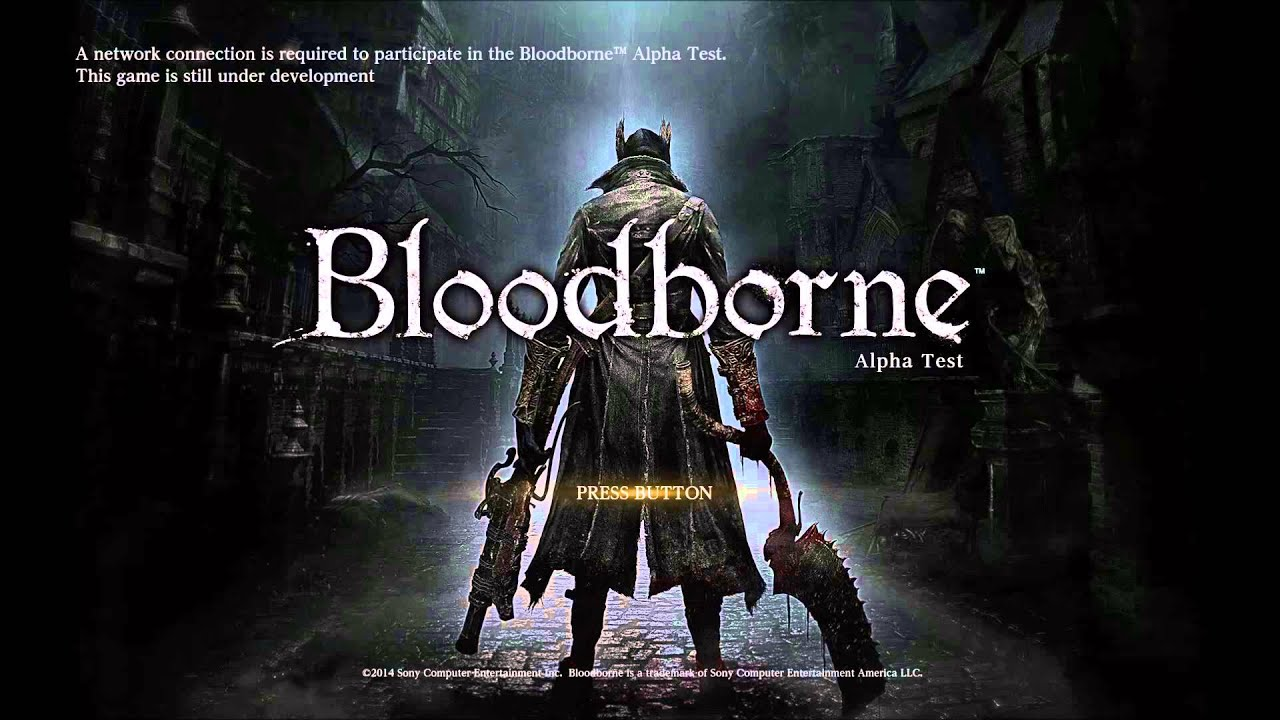 Bloodborne Ps4 Theme Theme Ost Alpha Test Ps4