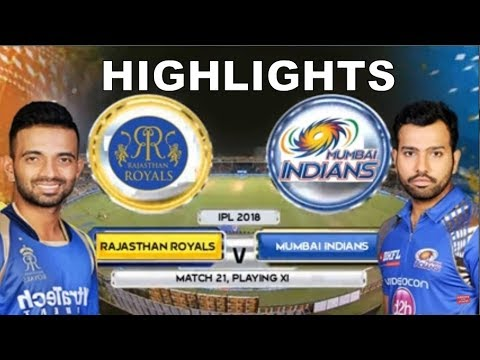 MI Vs RR Full Match Highlights Extended - IPL 2018 - Mumbai Indians Vs Rajasthan Royals