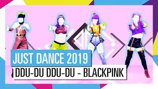 Ddu Du Ddu Du Blackpink Just Dance 2019