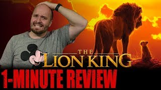 THE LION KING (2019) - One Minute Movie Review - Disney Reviews