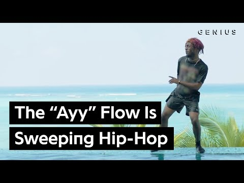 """How The """"Ayy"""" Flow Became The Hottest Thing In Hip-Hop"""