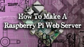 Tinkernut - Weekend Hacker_ Make A Raspberry Pi Web Server