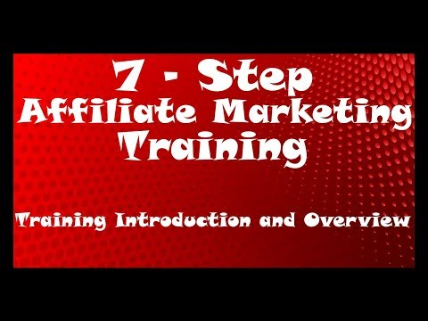 Overview and Purpose of my FREE Affiliate Marketing Training