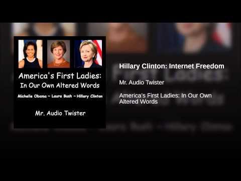 Hillary Clinton: Internet Freedom