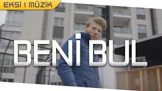 Zayi - ► Beni Bul ◄ (Official Video)