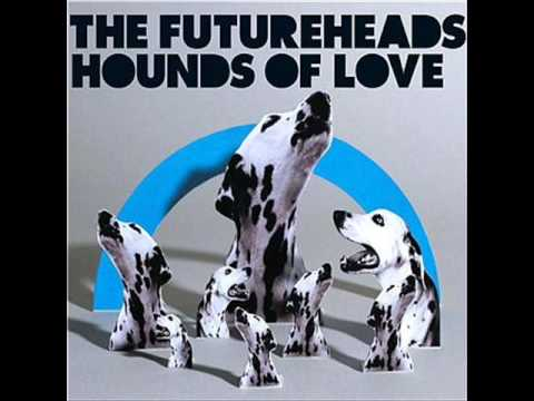 Hounds of Love - The Futureheads (Audio Only)