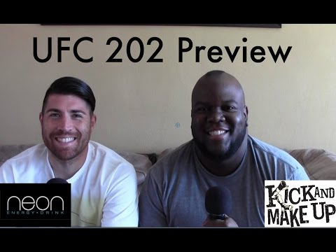 Kick And Make Up - MMA Show - Ep. 46 - UFC 202 Preview and Predictions