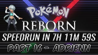Pokemon Reborn E18 Speedrun in 7 hours, 11 minutes and 59 seconds [Part 16]