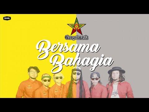 Single Lagu Terbaru Gangstarasta - Bersama Bahagia (Official Audio)