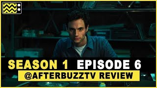 You Season 1 Episode 6 Review & After Show