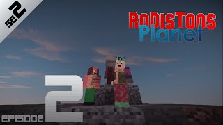 Rodistoos Planet Episode 2 Season 2 | Minecraft