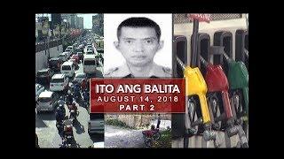 UNTV: Ito Ang Balita (August 14, 2018) PART 2