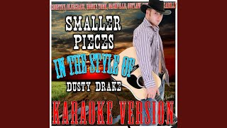 Watch Dusty Drake Smaller Pieces video