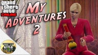 GTA Online - My Adventures 2 ( GTA 5 Machinima Short Movie )