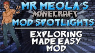 MEOLA's Mod Spotlights - Simpler Way of Exploring Minecraft | Exploring Made Easy Mod