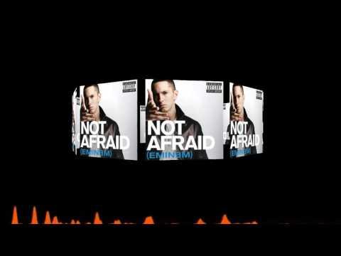 Eminem -Not Afraid mp3