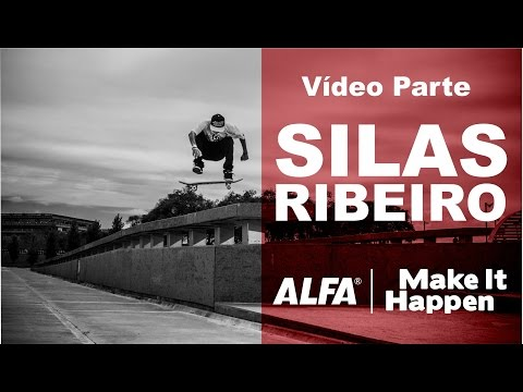 Silas Ribeiro - Vídeo Parte - Make It Happen