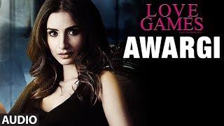download lagu Awargi Full Song   Love Games  Gaurav gratis