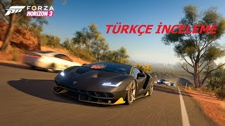 "Forza Horizon 3 - Preview Gameplay ""PC Türkçe inceleme 5 dakika"""