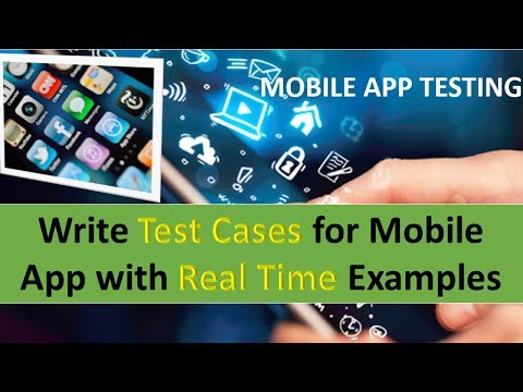 Mobile app testing test cases writing