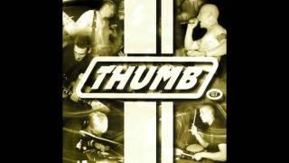 Watch Thumb I Dont Wanna Hear It video