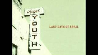 Watch Last Days Of April Down The Aisle With You video