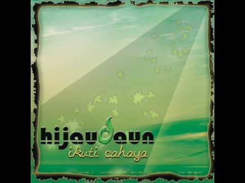 [FULL ALBUM] Hijau Daun - Ikuti Cahaya [2008]