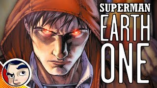 Superman Earth One - Complete Story