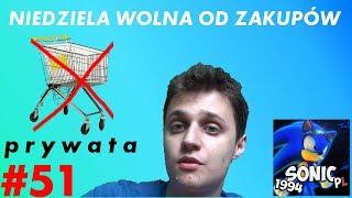 Prywata #51 (PL) - Niedziela wolna od handlu