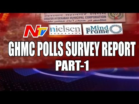 GHMC Polls || NTV Survey in association with Nielsen and NG Mindframe || Part 1