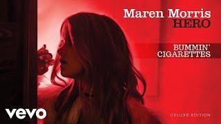 Maren Morris Bummin' Cigarettes
