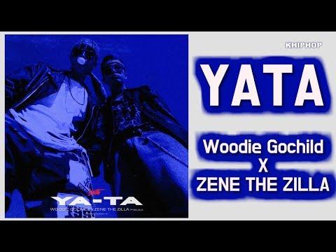 Woodie Gochild X Zene The Zilla (우디고차일드 X 제네더질라)  - YATA [Lyrics/가사버전]
