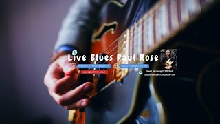 Paul Rose Live Blues Guitar Stream | Relaxing Blues Rock Music 2019