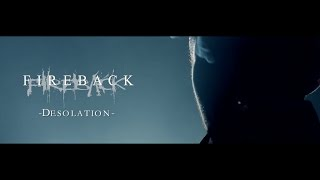 FIREBACK - Desolation