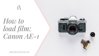 How to load 35mm film into a Canon AE-1