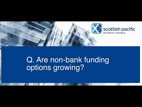 Scottish Pacific SME Growth Index Sept 2016 - Non-bank Funding