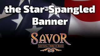 Star-Spangled Banner on Solo Guitar Opens Savor