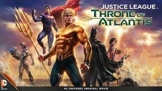 Pelicula Completa Liga de la Justicia:  El Trono de la Atlántida 2015 Full HD En Linea