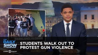 Students Walk Out To Protest Gun Violence | The Daily Show