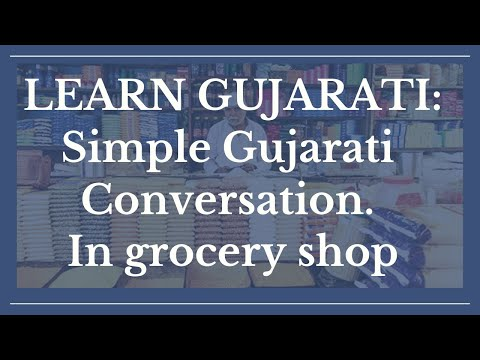 Simple Gujarati Conversation Grocery Shop : Learn Gujarati Through English With Kaushik Lele video