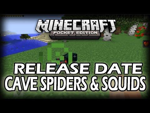Minecraft PE 0.11.0 RELEASE DATE, CAVE SPIDERS & SQUIDS?