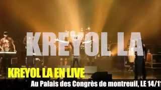 CONCERT LIVE KREYOL LA  14 NOVEMBRE 2015 AU PALAIS DES CONGRES PARIS EST