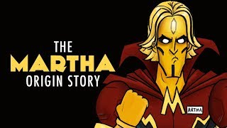 Justice League HISHE - The Martha Origin Story