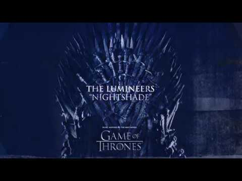 The Lumineers - Nightshade (For The Throne - Music Inspired by the HBO Series Game of Thrones) #1