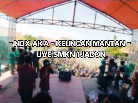 download lagu NDX AKA - Kelingan Mantan Live SMKN 1 JA gratis