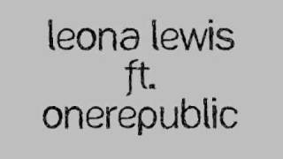 Watch Leona Lewis Lost Then Found ft Onerepublic video