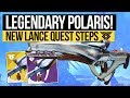Destiny 2 | HOW TO GET POLARIS LANCE! Legendary Version Guide, Nascent Dawn Quest 2/5 & New Gameplay