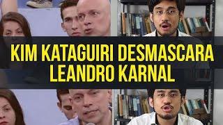 Kim Kataguiri desmascara Leandro Karnal
