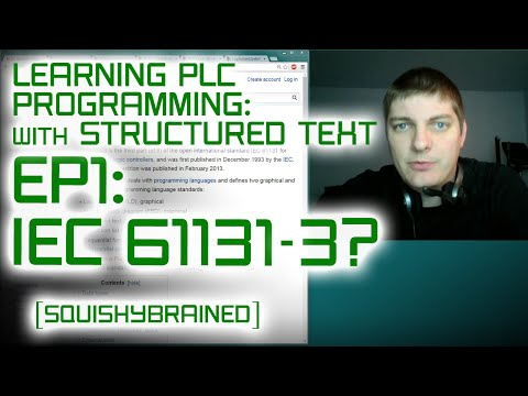 Learning PLCs with Structured Text – EP1 – Intro to IEC 61131-3