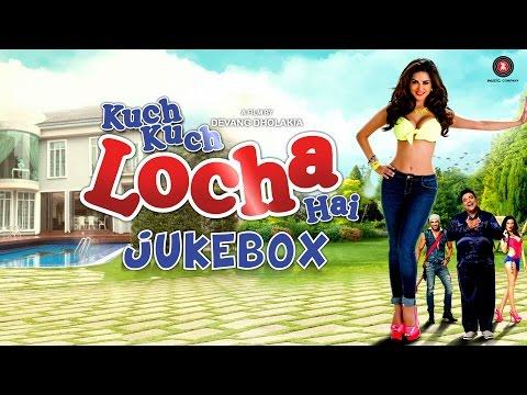 Kuch Kuch Locha Hai Audio Jukebox | Sunny Leone & Ram Kapoor